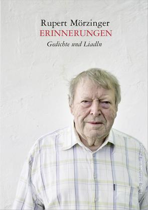 Erinnerungen von Mörzinger,  Rupert