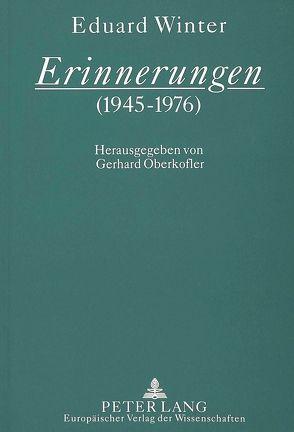 Erinnerungen (1945-1976) von Oberkofler,  Gerhard