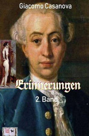 Erinnerungen, 2. Band (Illustriert) von Casanova,  Giacomo