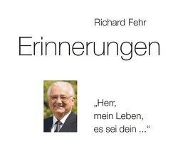 Erinnerungen von Fehr,  Richard