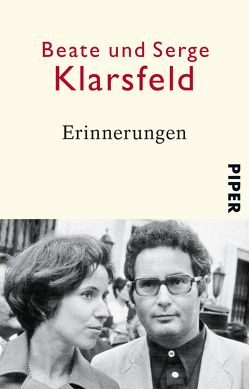 Erinnerungen von Klarsfeld,  Beate, Klarsfeld,  Serge, Reuter,  Helmut, Schade,  Anna, Stephani,  Andrea