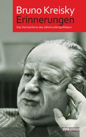Erinnerungen von Kreisky,  Bruno, Rathkolb,  Oliver