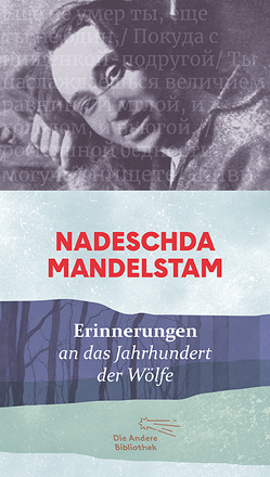 Erinnerungen von Keller,  Ursula, Mandelstam,  Nadeschda