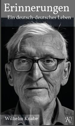 Erinnerungen von Dr. Knabe,  Wilhelm