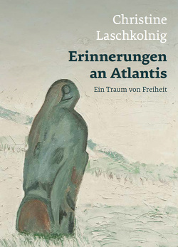 Erinnerungen an Atlantis von Laschkolnig,  Christine, Vodivnik,  Ina