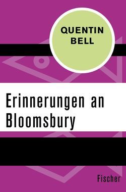 Erinnerungen an Bloomsbury von Bell,  Quentin, Wenner,  Claudia