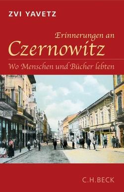 Erinnerungen an Czernowitz von Yavetz,  Zvi