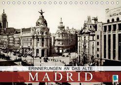 Erinnerungen an das alte Madrid (Tischkalender 2018 DIN A5 quer) von CALVENDO