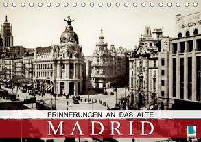 Erinnerungen an das alte Madrid (Tischkalender 2019 DIN A5 quer) von CALVENDO