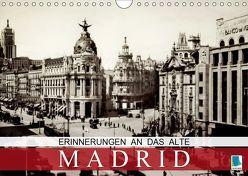 Erinnerungen an das alte Madrid (Wandkalender 2019 DIN A4 quer) von CALVENDO