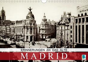 Erinnerungen an das alte Madrid (Wandkalender 2020 DIN A4 quer) von CALVENDO