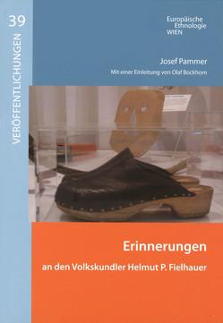 Erinnerungen an den Volkskundler Helmut P. Fielhauer von Pammer,  Josef