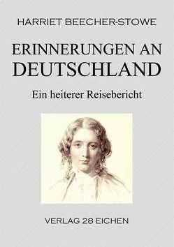 Erinnerungen an Deutschland von Beecher-Stowe,  Harriet, Erler,  Nadine