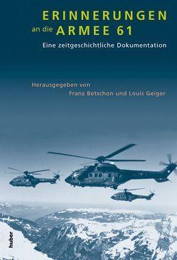 Erinnerungen an die Armee 61 von Betschon,  Franz