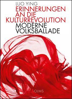 Erinnerungen an die Kulturrevolution von Kahn-Ackermann,  Michael, Ying,  Luo, Zhanchun,  Meng