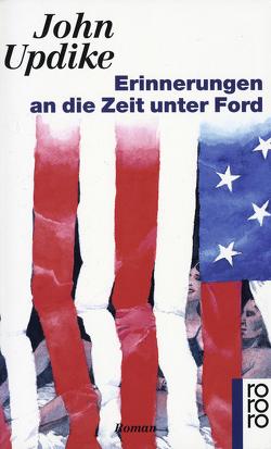 Erinnerungen an die Zeit unter Ford von Carlsson,  Maria, Updike,  John
