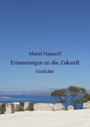 Erinnerungen an die Zukunft von Najanoff,  Muriel