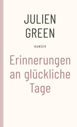 Erinnerungen an glückliche Tage von Edl,  Elisabeth, Green,  Julien