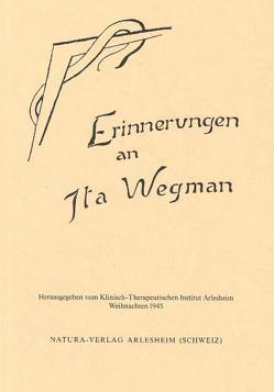 Erinnerungen an Ita Wegman von Deventer,  M van, Kirchner,  E., Leroi,  A, Walter,  Hilma