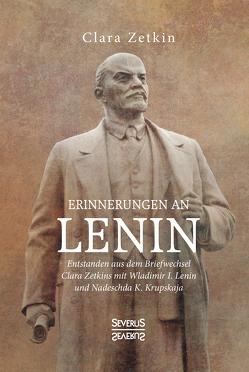 Erinnerungen an Lenin von Zetkin,  Clara