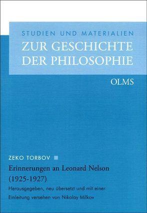 Erinnerungen an Leonard Nelson (1925-1927) von Milkov,  Nikolay, Torbov,  Zeko