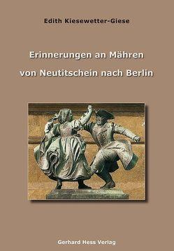 Erinnerungen an Mähren von Kiesewetter-Giese,  Edith