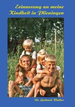 Erinnerungen an meine Kindheit in Plieningen von Klaiber,  Gerhard