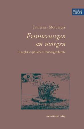 Erinnerungen an morgen von Mosberger,  Catherine