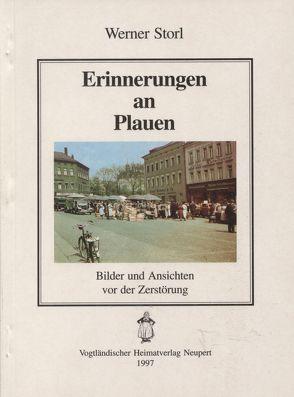 Erinnerungen an Plauen von Röder,  Curt, Storl,  Werner