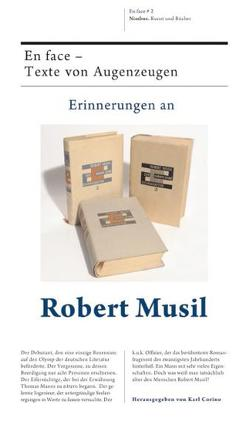 Erinnerungen an Robert Musil von Corino,  Karl, Gelinek,  Janika