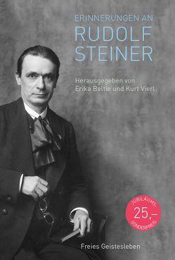 Erinnerungen an Rudolf Steiner von Beltle,  Erika, Vierl,  Kurt