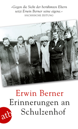 Erinnerungen an Schulzenhof von Berner,  Erwin