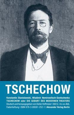 Erinnerungen an Tschechow von Dantschenko,  Wladimir Nemirowitsch, Hoffmeier,  Dieter, Stanislawski,  Konstantin S