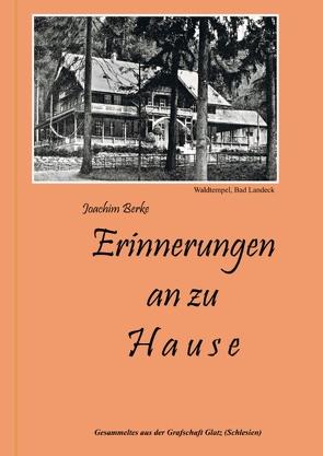 Erinnerungen an zu Hause von Berke,  Joachim