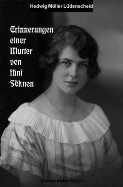 Erinnerungen einer Mutter von fünf Söhnen von Flüggen,  Christiane, Gallus,  Peter, Möller,  Gerd