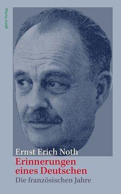 Erinnerungen eines Deutschen von Glotzbach,  Lothar, Noth,  Ernst Erich