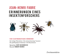 Erinnerungen eines Insektenforschers von Fabre,  Jean-Henri, Rehnig,  Robert