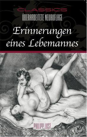 Erinnerungen eines Lebemannes von Lust,  Philipp