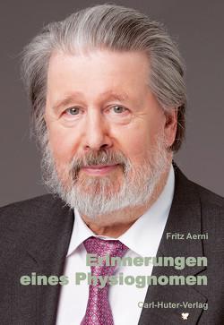 Erinnerungen eines Physiognomen von Aerni,  Fritz