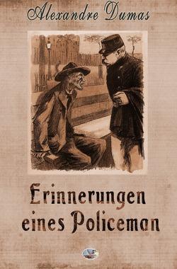 Erinnerungen eines Policeman von Dumas,  Alexandre