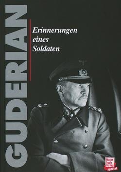 Erinnerungen eines Soldaten von Guderian,  Heinz G
