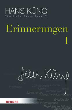 Erinnerungen I von Küng,  Hans, Schlensog,  Stephan