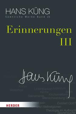 Erinnerungen III von Küng,  Hans, Schlensog,  Stephan