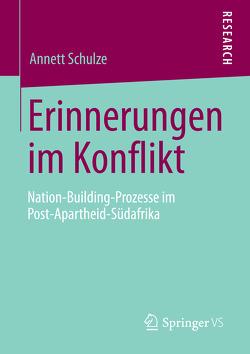 Erinnerungen im Konflikt von Schulze,  Annett