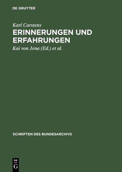 Erinnerungen und Erfahrungen von Carstens,  Karl, Jena,  Kai von, Schmoeckel,  Reinhard