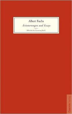 Erinnerungen und Essays von Fuchs,  Albert