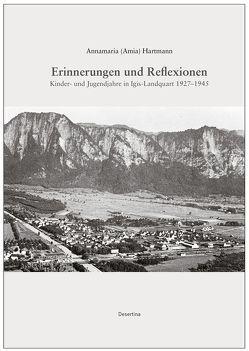 Erinnerungen und Reflexionen von Hartmann,  Annamaria