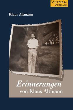 Erinnerungen von Klaus Altmann von Altmann,  Klaus