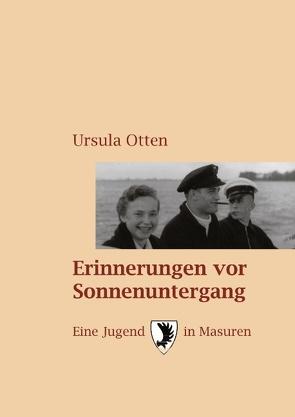 Erinnerungen vor Sonnenuntergang von Otten,  Ursula