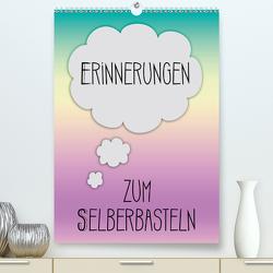 ERINNERUNGEN Zum Selberbasteln (Premium, hochwertiger DIN A2 Wandkalender 2021, Kunstdruck in Hochglanz) von Viola,  Melanie
